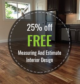 25% off Free measuring and estimate Free Interior Design